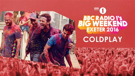 coldplay radio radio 1 s big weekend in exeter the exeter daily