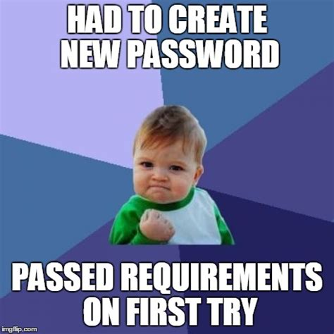 Create A Meme - new password imgflip