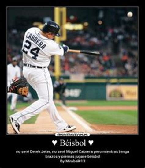 imagenes motivacionales beisbol 1000 images about phrases for baseball frases para