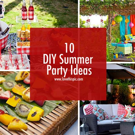Summer Birthday Party Themes Homemade | 10 diy summer party ideas