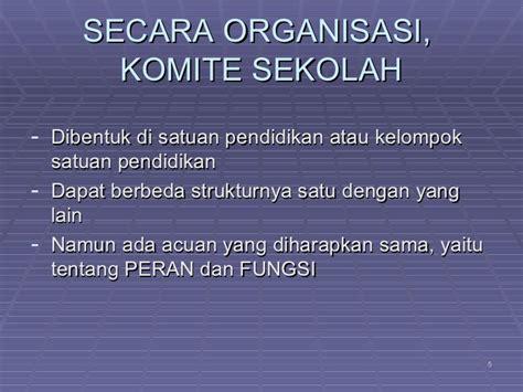 Manajemen Sekolah Mengelola Lembaga Pendidikan Secara Mandiri 3 komite sekolah sebagai organisasi