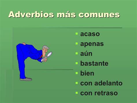 los adverbios ppt video online descargar los adverbios son los accidentes gram 225 ticales que modifican al verbo o a otro adverbio ppt
