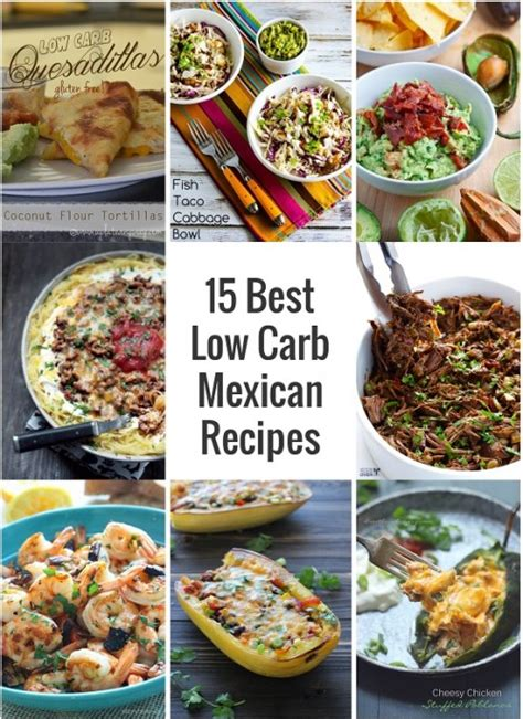 zero carbohydrates recipes 15 best low carb mexican recipes i breathe i m hungry
