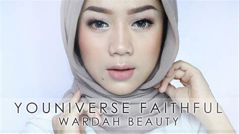 Tutorial Eyeshadow Wardah Seri E wardah youniverse faithful makeup tutorial cherylraissa