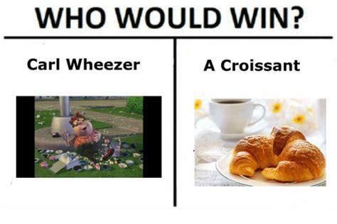Croissant Meme - who would win carl wheezer a croissant carl wheezer