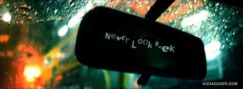 Tumblrtee Never Look Back never look back quotes never look back quotes quotes