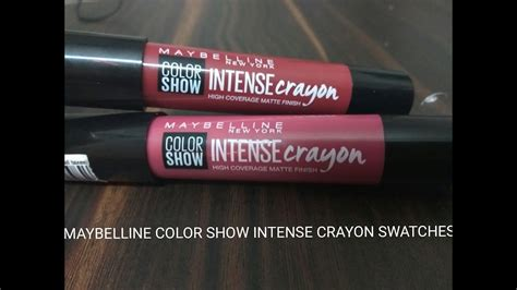 Sho Intens maybelline color show lip crayon swatches