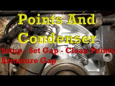 points  condenser setupwiring setting gap cleaning