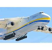 The Giant Antonov An 225 Mriya Is Largest Aircraft In