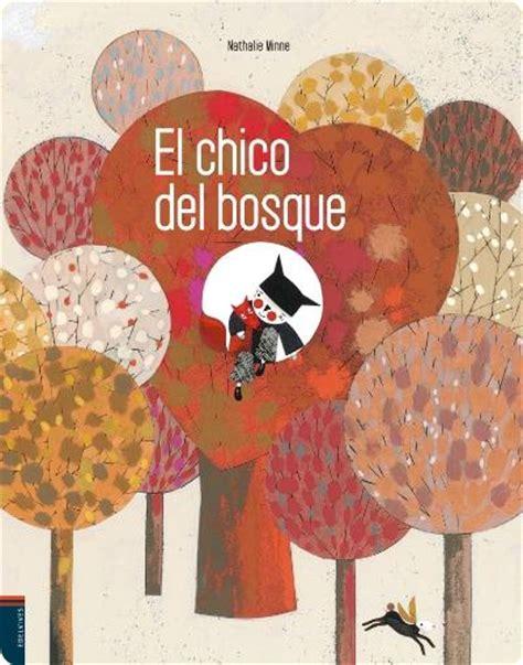 libro el bosque el chico del bosque libro pdf