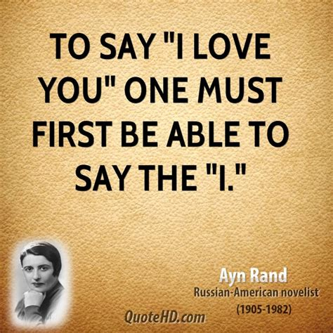 how to say i you books ayn rand quotes quotehd