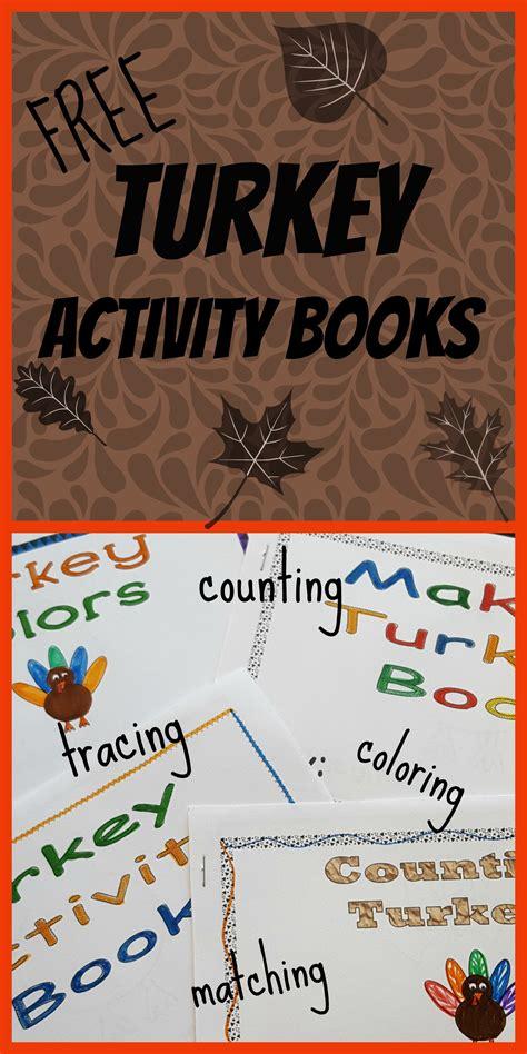printable turkey mini books free printable turkey activity books mom on the move