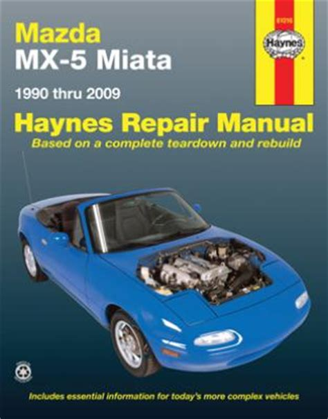 mazda mx 5 miata 1990 2009 chilton s total car care repair manual 1563928868 ebay mazda mx 5 miata haynes repair manual 1990 2009 hay61016