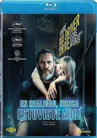 watch online you were never really here 2017 full hd movie official trailer you were never really here 2017 bluray 850mb english 720p esub khatrimaza org