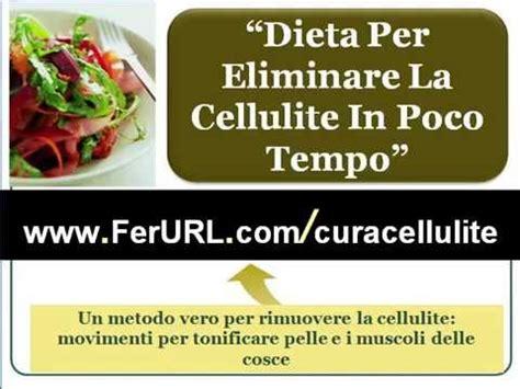 alimenti contro cellulite dieta per eliminare la cellulite in poco tempo alimenti