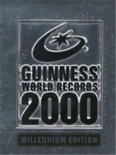 guinness world records 2000 0851120989 guinness world records 2000 by guinness world records reviews discussion bookclubs lists