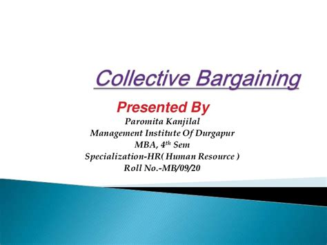 Mba Collectives by Collective Bargaining