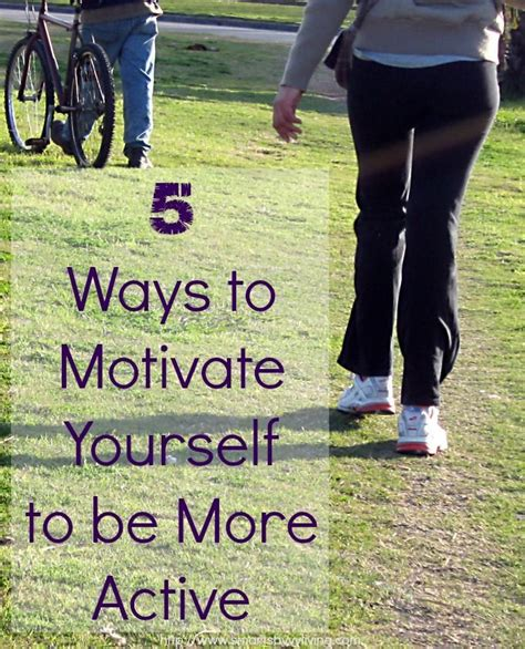 8 Ways To Be More Affectionate by 5 Ways To Motivate Yourself To Be More Active Weight