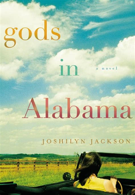 Joshilyn Jackson by Gods In Alabama By Joshilyn Jackson