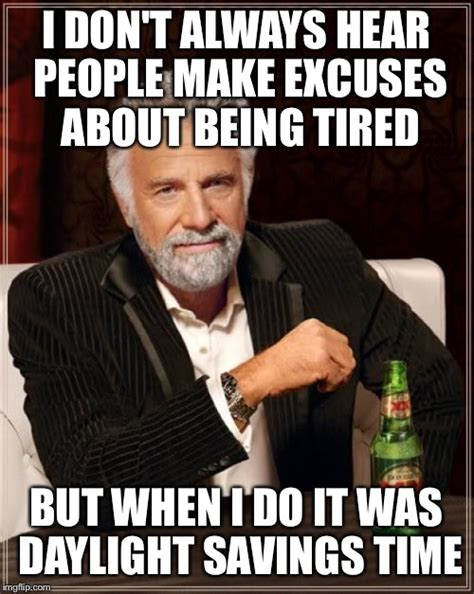 Tired Guy Meme - it s only 1 hour imgflip
