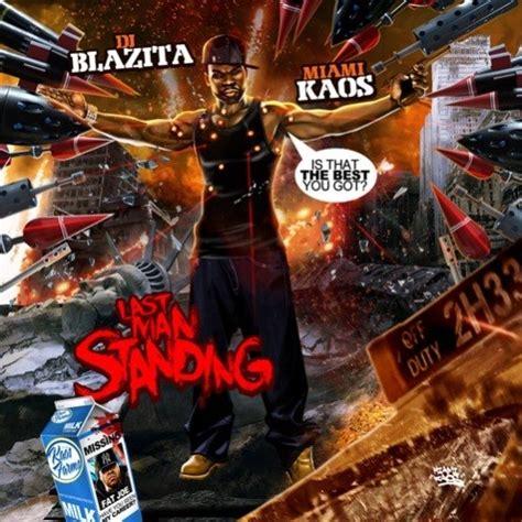 Kaos Is A Mixtape Kaos Kaos Mix Kaos Musik Kaos Band last standing 50 cent dj blazita miami kaos
