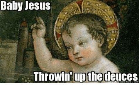 Baby Jesus Meme - baby jesus throwin upthe deuces jesus meme on sizzle