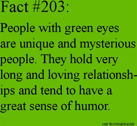 facts about the color green my eyes changed colors but when there green yess