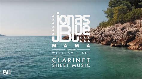 download mp3 jonas blue mama jonas blue mama ft william singe mp3 11 31 mb music