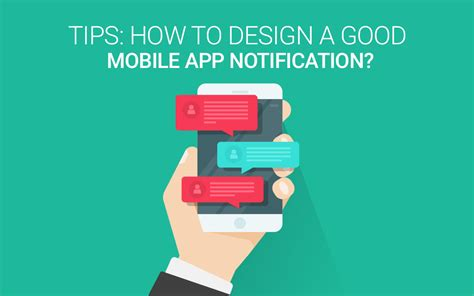tips how to design a good mobile app notification
