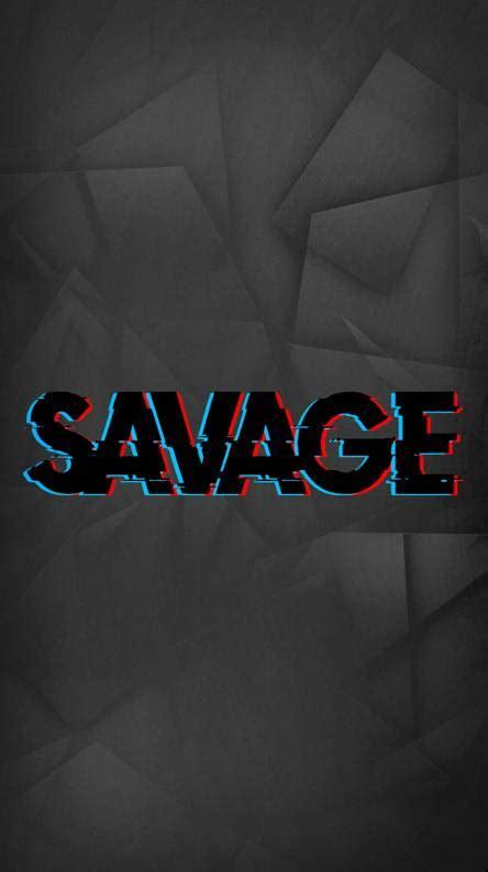 savage wallpapers   zedge