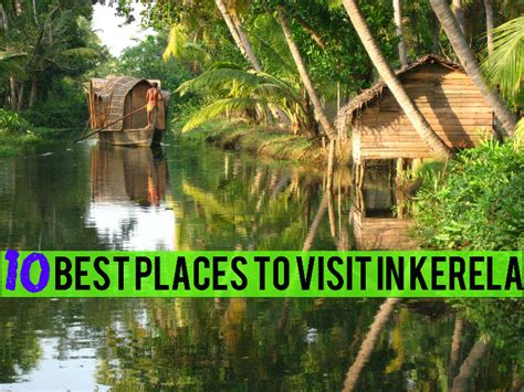 travel ideas tips best places to see in top 10 place to visit kerala in moonsoon site title