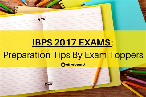 Mba Preparation Tips by Ibps 2017 Tips From Ibps Toppers Oliveboard