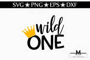 wild one svg by mulia designs thehungryjpeg com