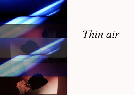 Thin Air thin air the newbridge project