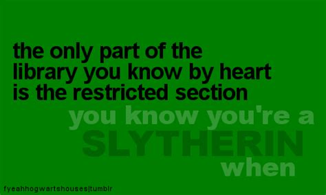 restricted section org image gallery slytherin funny
