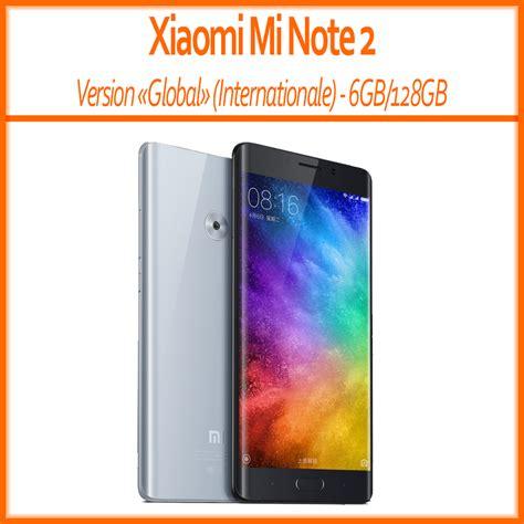 Xiaomi Minote 2 128gb xiaomi mi note 2 version global 6gb ram 128gb rom