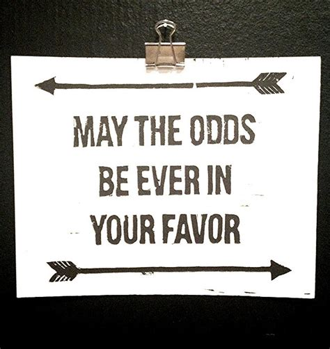 May The Odds Be Ever In Your Favor Meme - may the odds be ever in your favor prevailingstyle