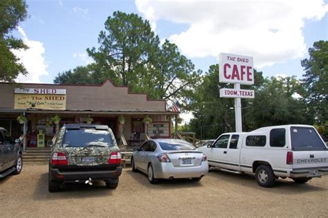 The Shed Cafe by The Shed Cafe In Edom Tx Picture Of The Shed Cafe Edom