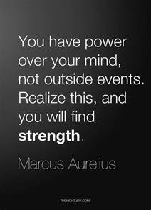 Power Quotes You Power Your Mind Not Outside Events