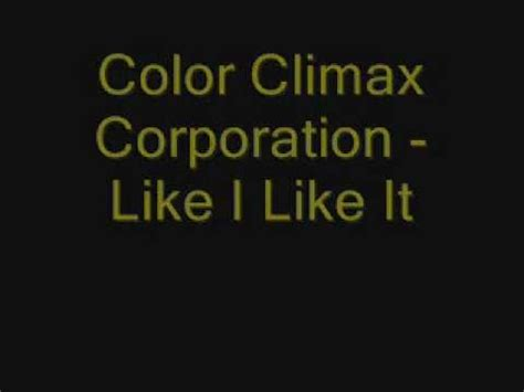 color climax color climax corporation like i like it