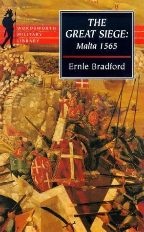 the great siege the great siege malta 1565 a review of the book