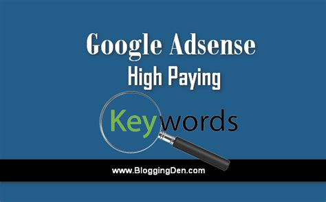 adsense high paying keywords 2017 google adsense high paying keywords in 2017 70 updated