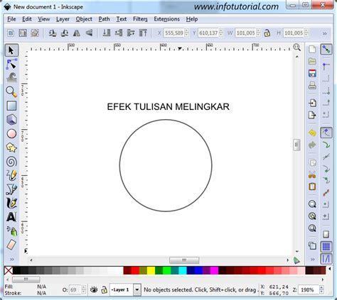 cara membuat gambar 3d di inkscape efek tulisan melingkar di inkscape www infotutorial com