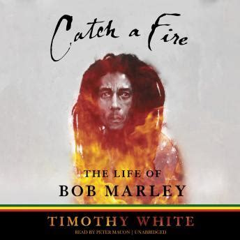 biography of bob marley book listen to catch a fire the life of bob marley by timothy