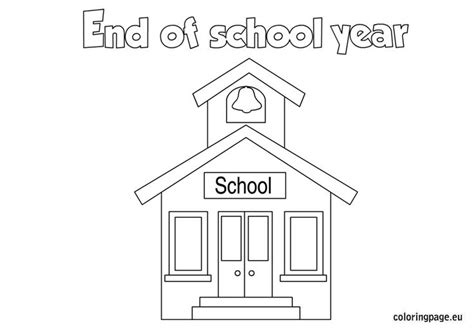 End Of The School Year Coloring Page School
