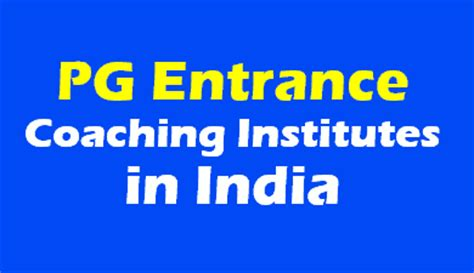 Pg Centre Thrissur Mba by Best Pg Entrance Coaching Institutes In India