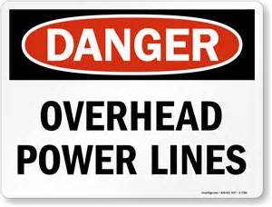 Danger Powers Danger Overhead Power Lines Sign Delivery Sku S