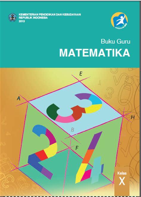 Buku Guru Matematika Smama Kelas X K 13 Revisi zona matematika buku matematika pegangan guru dan siswa kelas 10 kurikulum 2013