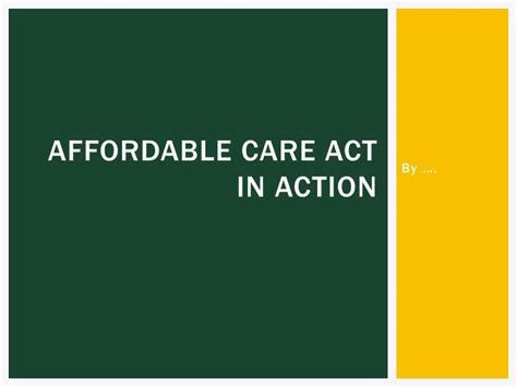 the affordable care act ppt download ppt affordable care act in action powerpoint