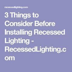 25 best ideas about installing recessed lighting on